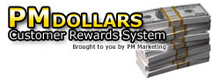 PM Dollars Customer Rewards Program